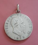 Médaille En Argent: VITTORIO EMANUELE: 1876: 5 Lire. - Italie