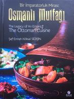 The Ottoman Cuisine English&Arabic&Turkish Breads Soups Desserts Pickles Pastries - Keuken, Gerechten En Wijnen