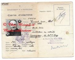 CARTE D IDENTITE 1954 FACY FERNAND INSTITUTEUR NE 1888 JOSAT HAUTE LOIRE - TIMBRE FISCAL 85 FRCS - Documents Historiques