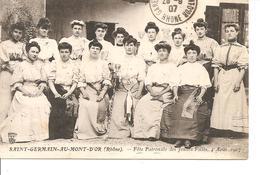 RHONE ST GERMAIN AU MONT D'OR  FETE PATRONALE 4 AOUT 1907 ANIMEE ECRITE - France