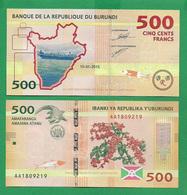 BURUNDI - 500 FRANCS – 2015 -  UNC - Burundi