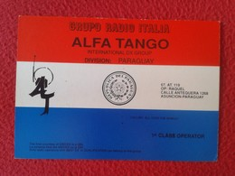 POSTAL POST CARD QSL RADIOAFICIONADOS RADIO AMATEUR GRUPPO ALFA TANGO ITALIA DIVISION PARAGUAY BANDERA FLAG AMÉRICA SUR - Tarjetas QSL