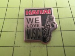 918C Pin's Pins / Beau Et Rare : THEME : MUSIQUE / HAITAI WE LOVE MUSIC SAXOPHONE - Música
