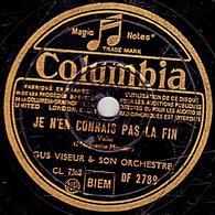 78 Trs - Colombia DF 2789 - état B - GUS VISEUR - JE N'EN CONNAIS PAS LA FIN - L'ORGUE CHANTAIT TOUJOURS - 78 T - Disques Pour Gramophone