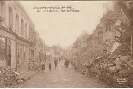 LE CATEAU  Rue De France - Guerre Mondiale 1914-1918 - Le Cateau