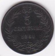Regno D Italia 5 Centesimi 1861 M Milano Vittorio Emanuele II ,Superbe. - 1861-1946 : Regno