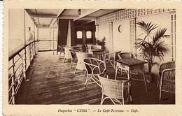 """CP - Paquebot """" Cuba """" - Le Café Terrasse - - Dampfer"""