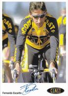CARTE CYCLISME FERNANDO ESCARTIN SIGNEE TEAM COAST 2001 2ª SERIE - Cycling