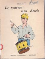 Arthur Masson - Le Nouveau Mait' D'école - Culture