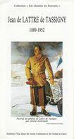 """Seconde Guerre Mondiale - Collection """"Les Chemins Du Souvenir""""  Jean De LATTRE De TASSIGNY  1889 - 1952 - Geschiedenis"""