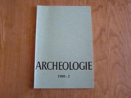 ARCHEOLOGIE 1980 - 2 Régionalisme Belgique Fouilles Gallo Romaine Enghien Saint Mard Lamorteau Olloy Jemeppe Sambre - Archéologie