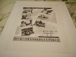 ANCIENNE PUBLICITE VOUS QUI APPRECIEZ PAQUEBOT TRASATLANTIQUE 1949 - Bateaux