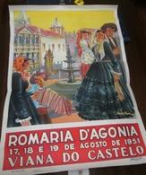PORTUGAL- VIANA DO CASTELO- CARTAZ DAS FESTAS SENHORA DA AGONIA 1951 - Afiches