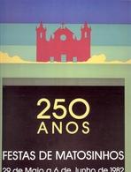 PORTUGAL- MATOSINHOS- CARTAZ DAS FESTAS SENHOR DE MATOSINHOS- 1982 - Afiches