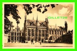 BRUGES, BELGIQUE - LA JUSTICE DE PAIX, L'HOTEL DE VILLE ET LA BASILIQUE DU ST-SANG - NELS - ERN THILL - - Brugge