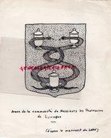 87- LIMOGES- DESSIN ORIGINAL A L' ENCRE DE CHINE -ARMES COMMUNAUTE MESSIEURS LES PHARMACINES -PHARMACIE-D' APRES LAMY - Other Collections