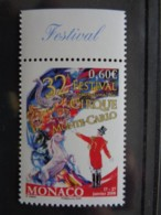 MONACO  2007 Y&T N° 2602 ** - 32e FESTIVAL DU CIRQUE MONTE CARLO - Neufs
