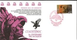 J) 1995 MEXICO, 5th CENTENARY OF THE BIRTH OF CUAUHTÉMOC, FDC - Mexico