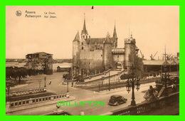 ANVERS, BELGIQUE - LE STEEN - HET STEEN - ANIMÉE -  ERN THILL - SÉRIE 25 No 35 - NELS - - Antwerpen