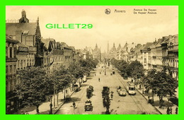ANVERS, BELGIQUE - AVENUE DE KEYSER - ANIMÉE -  ERN THILL - NELS - - Antwerpen