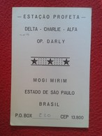 TARJETA POSTAL POST CARD QSL RADIOAFICIONADOS RADIO AMATEUR ESTAÇAO PROFETA BRASIL BRAZIL MOGI MIRIM ESTADO DE SAO PAULO - Tarjetas QSL