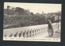 Oran - Le Fort Chateau Neuf Et Le Minaret De La Mosquée Du Pacha     - Mbj86 - Oran
