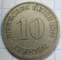 10 Pfennig 1874 (A) - [ 2] 1871-1918 : German Empire