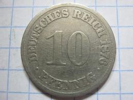 10 Pfennig 1876 (A) - [ 2] 1871-1918 : German Empire
