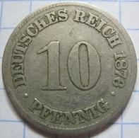 10 Pfennig 1876 (C) - [ 2] 1871-1918 : German Empire