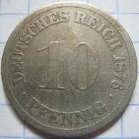 10 Pfennig 1876 (D) - [ 2] 1871-1918 : German Empire