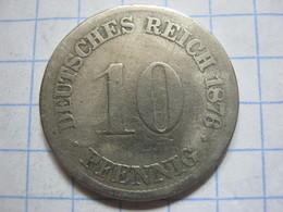 10 Pfennig 1876 (F) - [ 2] 1871-1918 : German Empire