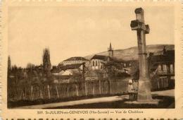 Saint Julien En Genevois * Vue De Chabloux * Calvaire - Saint-Julien-en-Genevois