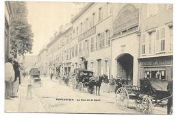 PONTARLIER - La Rue De La Gare - Pontarlier