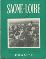 SAONE Et LOIRE (Aspect Historique, Géographique, économique, Touristique Et Administratif Du Département) 1951 - Bourgogne