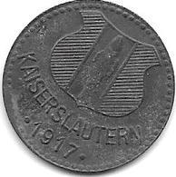 Notgeld  Kaiserlautern 10 Pfennig 1917 Zn Type1  6829.3a - [ 2] 1871-1918 : German Empire