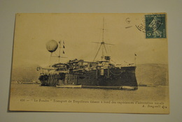 Bateau La Foudre Transport De Torpilleurs Faisant A Bord Des Experiences D Aerostation - Oorlog