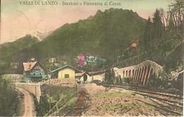 """4805"""" VALLI DI LANZO-STAZIONE E PANORAMA DI CERES """"  - CART. POST. ORIGINALE  SPED.1916 - Italie"""