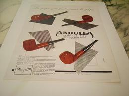 ANCIENNE  PUBLICITE LA PIPE QUI FAIT AIMER LA PIPE ABDULIA 1949 - Tabac (objets Liés)