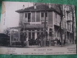 TRES RARE - CARTE POSTALE MAISONS ALFORT - 149, RUE DE CRETEIL - AU CHALET BLEU - CHOCOLAT LOUIS - Maisons Alfort