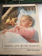 Conseils Aux Jeunes Mamans  Années 50  édité Par NESTLE - Gezondheid