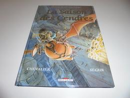 EO LEGENDES DES CONTREES OUBLIEES TOME 1/ TBE/ LA SAISON DES CENDRES - Originele Uitgave - Frans
