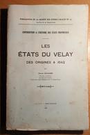 Les états Du VELAY Des Origines à 1642 Etienne DELCAMBRE 1939 Haute Loire - Auvergne