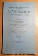 La Vie Paysanne Dans La Haute Loire L'Ame Rustique ULYSSE ROUCHON 1941 Airs Annotés Chants Chansons VELAY - Auvergne