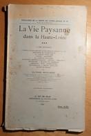 La Vie Paysanne Dans La Haute Loire L'Ame Rustique ULYSSE ROUCHON 1938 VELAY - Auvergne