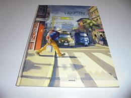 EO L'ADOPTION TOME 2/ TTBE - Originele Uitgave - Frans