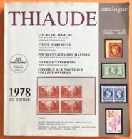 CATALOGUE THIAUDE 1978 -TOME 1 - FRANCE ANCIENS MODERNES SPECIALITES FICHES D'EXPERTISE - Boeken, Tijdschriften, Stripverhalen
