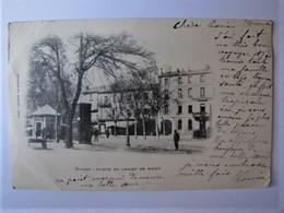 FRANCE - DRÔME - NYONS - Place Du Champ De Mars - 1902 - Nyons