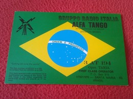 TARJETA POSTAL POSTCARD QSL RADIOAFICIONADOS RADIO AMATEUR GRUPPO ALFA TANGO ITALIA BRASIL BRAZIL FLAG ORDEM E PROGRESSO - Tarjetas QSL