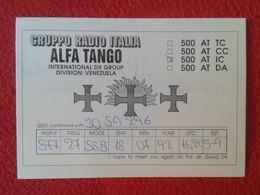POSTAL POST CARD QSL RADIOAFICIONADOS RADIO AMATEUR GRUPPO ALFA TANGO ITALIA VENEZUELA SOUTH AMERICA AMÉRIQUE DU SUD VER - Tarjetas QSL
