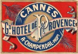 96Hs  Cannes étiquette Gd Hotel De Provence A. Chapendal - Publicités